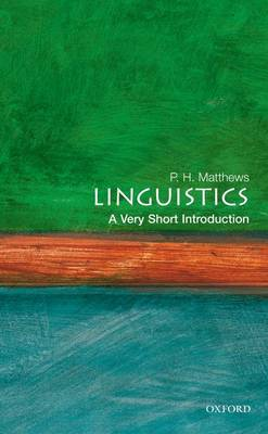 Linguistics: A Very Short Introduction - Very Short Introductions (Paperback)