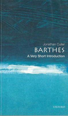 Barthes: A Very Short Introduction - Very Short Introductions No. 56 (Paperback)