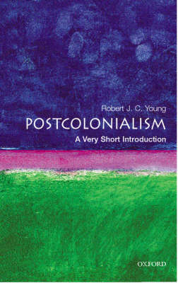 Postcolonialism: A Very Short Introduction - Very Short Introductions (Paperback)