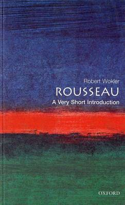 Rousseau: A Very Short Introduction - Very Short Introductions No.48 (Paperback)