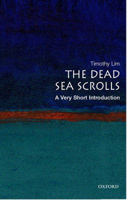 The Dead Sea Scrolls: A Very Short Introduction - Very Short Introductions (Paperback)