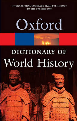 A Dictionary of World History - Oxford Quick Reference (Paperback)