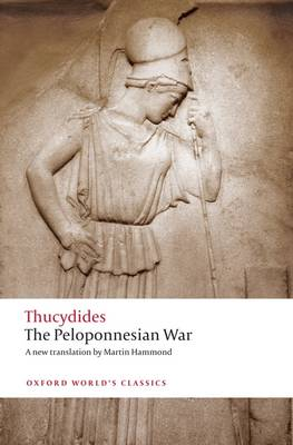The Peloponnesian War - Oxford World's Classics (Paperback)