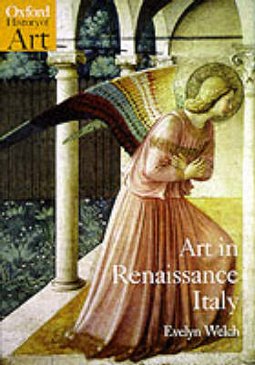 Art in Renaissance Italy, 1350-1500 - Oxford History of Art (Paperback)