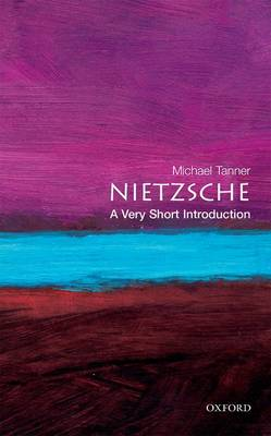 Nietzsche: A Very Short Introduction - Very Short Introductions (Paperback)