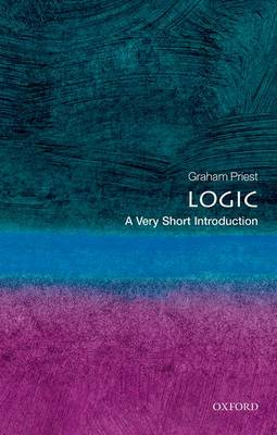 Logic: A Very Short Introduction - Very Short Introductions (Paperback)