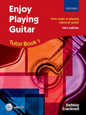 Enjoy Playing Guitar Tutor: Book 1: First Steps in Playing Classical Guitar - Enjoy Playing Guitar (Mixed media product)
