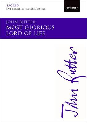 Most Glorious Lord of Life: SATB (with Optional Congregation) and Organ: Vocal Score (Sheet music)