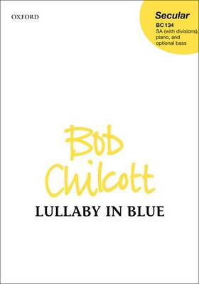 Lullaby in Blue: Vocal Score (Sheet music)