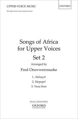 Songs of Africa for Upper Voices Set 2: Set 2: Vocal Score (Sheet music)