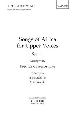 Songs of Africa for Upper Voices Set 1: Vocal Score (Sheet music)