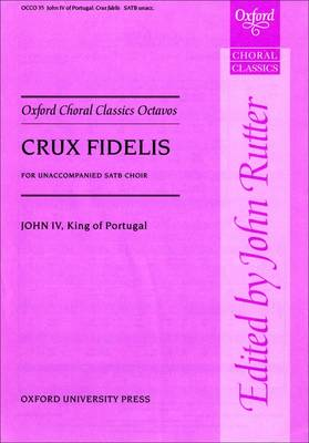 Crux Fidelis: Vocal Score - Oxford Choral Classics Octavos (Sheet music)