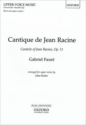 Cantique de Jean Racine: SSAA Vocal Score (Sheet music)