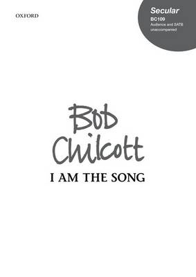 I am the Song: Vocal Score (Sheet music)