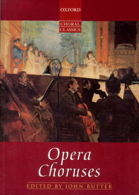 Opera Choruses: Vocal Score on Sale - Oxford Choral Classics Collections (Sheet music)