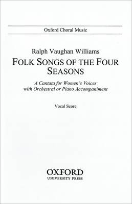 Folk-Songs of the Four Seasons: Vocal Score (Sheet music)