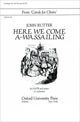 Here We Come A-Wassailing: Vocal Score (Sheet music)