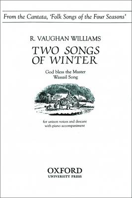 Two Songs of Winter: From Folk Songs of the Four Seasons (Sheet music)