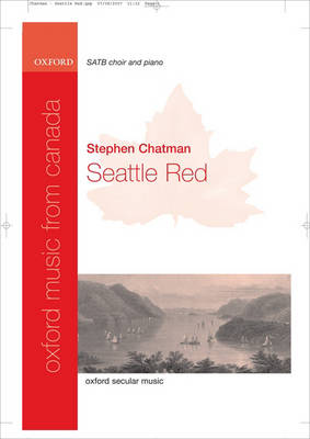 Seattle Red: Vocal Score - Oxford Music from Canada (Sheet music)