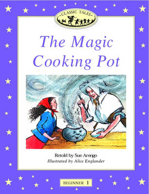 Classic Tales: Magic Cooking Pot Beginner level 1 (Paperback)