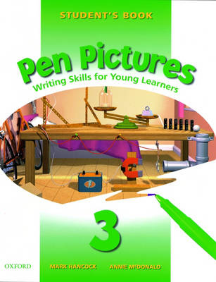 Pen Pictures: 3: Student's Book: Student's Book Level 3: Writing Skills for Young Learners (Paperback)