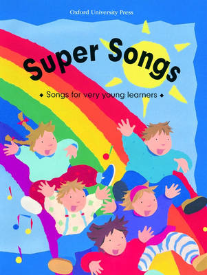 Super Songs: Book: Songs for Very Young Learners (Paperback)
