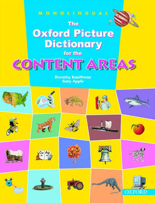 The Oxford Picture Dictionary for the Content Areas: Monolingual English Dictionary (Paperback)