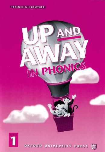Up and Away in Phonics: 1: Phonics Book: Phonics Book Level 1 (Paperback)