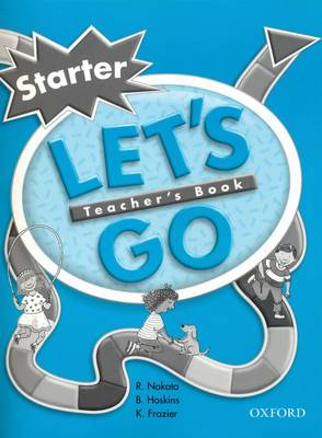 Let's Go: Starter Level: Teacher's Book (Paperback)