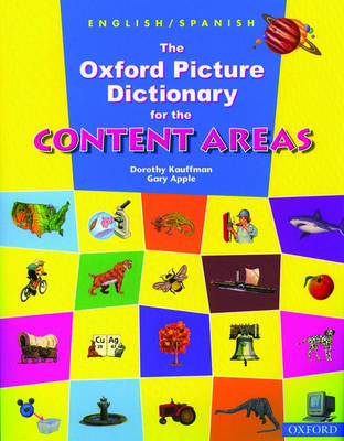 The Oxford Picture Dictionary for the Content Areas: English-Spanish Dictionary (Paperback)