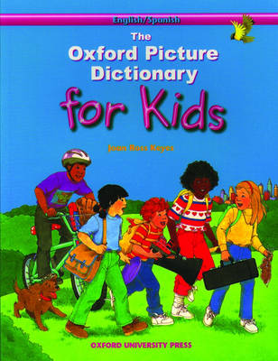 Oxford Picture Dictionary for Kids: English-Spanish Edition (Paperback)