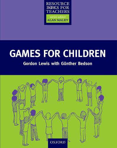 Games for Children - Resource Books for Teachers (Paperback)