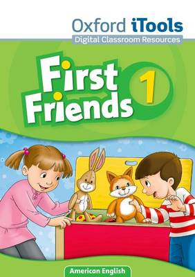 First Friends (American English): 1: iTools (CD-ROM)