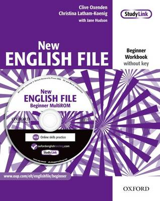 New English File: Beginner: Workbook with MultiROM Pack: Workbook without Key and MultiROM Pack Beginner level: Six-level General English Course for Adults (Mixed media product)
