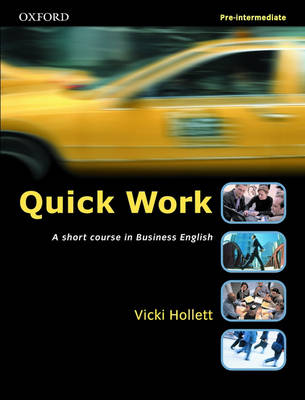 Quick Work Pre-Intermediate: Student's Book: A Short Course in Business English (Paperback)