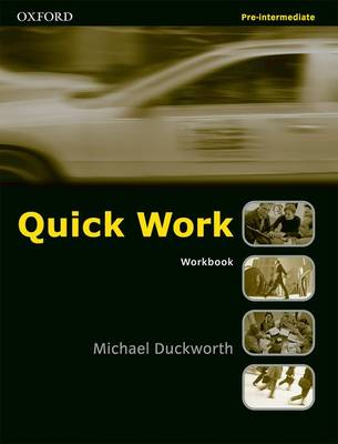 Quick Work Pre-Intermediate: Workbook (Paperback)