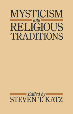 Mysticism and Religious Traditions - Galaxy Books 739 (Paperback)