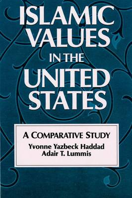 Islamic Values in the United States: A Comparative Study (Paperback)