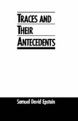 Traces and Their Antecedents (Hardback)