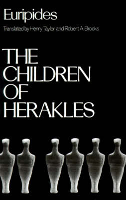 The Children of Herakles - Greek Tragedy in New Translations (Paperback)