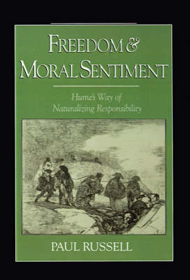 Freedom and Moral Sentiment: Hume's Way of Naturalizing Responsibility (Hardback)