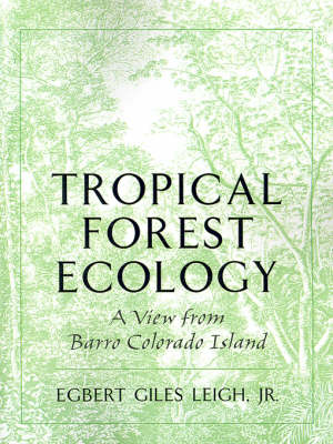 Tropical Forest Ecology: A View from Barro Colorado Island (Paperback)