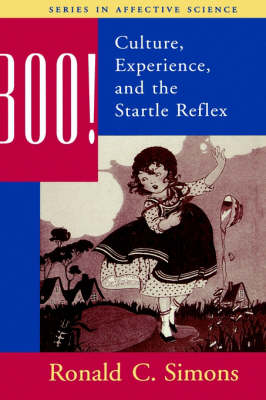 Boo!: Culture, Experience and the Startle Reflex - Series in Affective Science (Hardback)