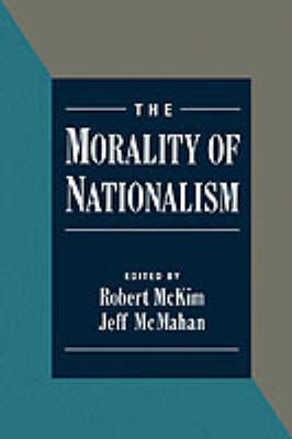 The Morality of Nationalism (Paperback)