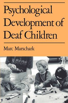 Psychological Development of Deaf Children (Paperback)