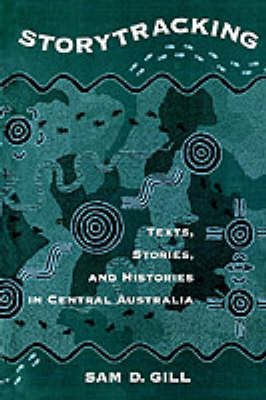 Storytracking: Texts, Stories and Histories in Central Australia (Paperback)