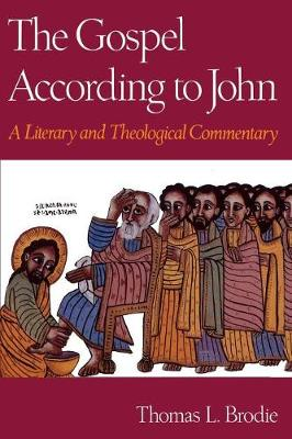 The Gospel According to John: A Literary and Theological Commentary (Paperback)
