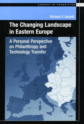Cover The Changing Landscape in Easter Europe: A Personal Perspective on Philanthropy and Technology Transfer