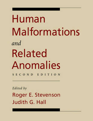 Human Malformations and Related Anomalies - Oxford Monographs on Medical Genetics No. 52 (Hardback)
