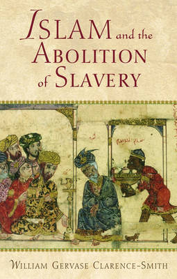 Islam and the Abolition of Slavery (Hardback)
